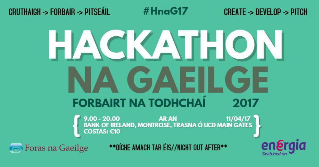Hackathon na Gaeilge postaer nua le dáta nua 11 Aibreán