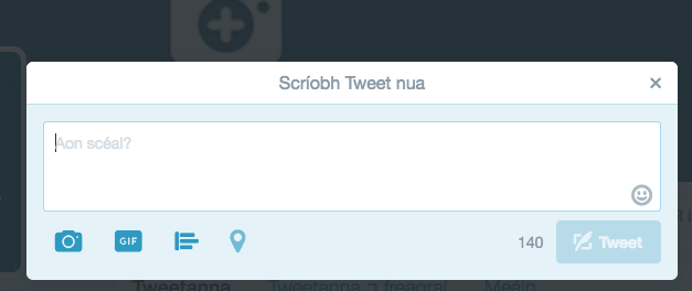 Writing a new tweet Gaeilge